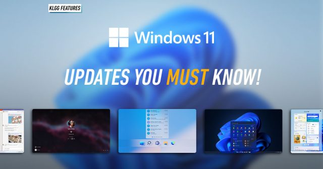 Windows 11: 5 new and important updates you should know