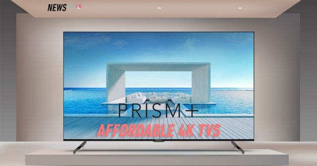 PRISM+ Q Series 4K Android TVs launched: Priced from RM2,299