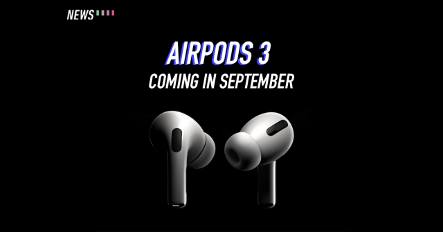 Apple may launch the AirPods 3 alongside the iPhone 13
