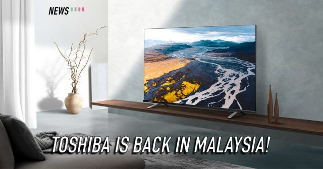 Toshiba TV makes a comeback with the new C350 & V35 series