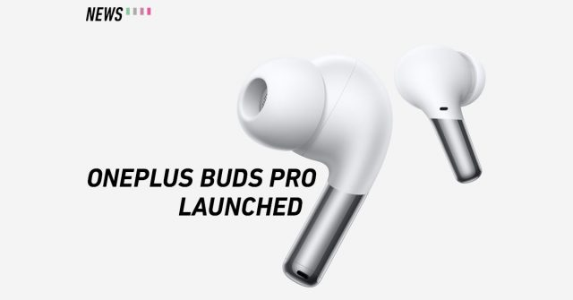 OnePlus Buds Pro launched: Offers adaptive noise cancellation and up to 33 hours of battery life