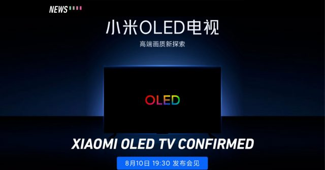 Xiaomi is set to launch OLED Mi TV tomorrow, reports say