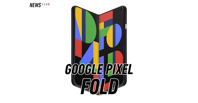 Google Pixel Fold reportedly launching by the end of 2021