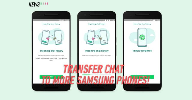 You can transfer your WhatsApp chats to more Samsung devices from your iPhone