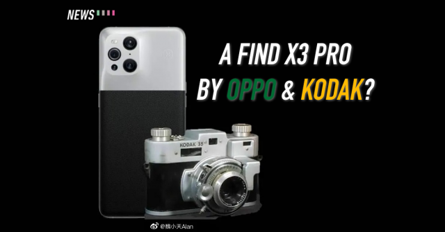 OPPO Find X3 Pro Photographer Edition: A partnership between OPPO and Kodak?