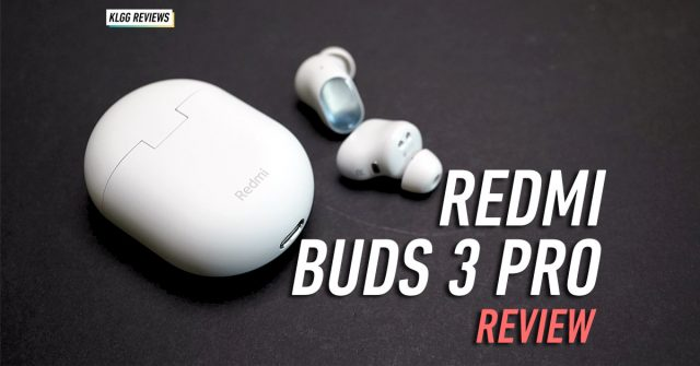 Redmi Buds 3 Pro Review: Amazing ANC and audio quality for just RM239