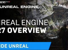 Epic launches Unreal Engine 4.27; and rolls out support for local creators to boost digital content industry